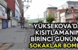 Yüksekova'da Kısıtlamanın Birinci Gününde Sokaklar...
