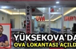 Yüksekova'da Ova Lokantası Açıldı