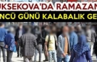 Yüksekova'da Ramazanın 4'üncü Günü Kalabalık...