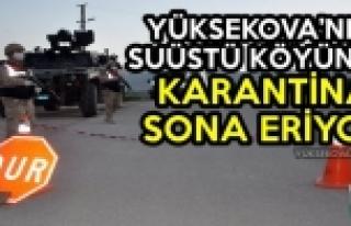 Yüksekova'da Suüstü Köyünde Karantina Sona...