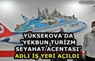 Yüksekova'da 'Yekbun Turizm Seyahat Acentası' Adlı...