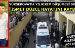 Yüksekova'da Yıldırım Düştü: 1 Kişi Hayatını...