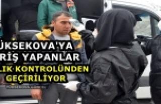 Yüksekova'ya Giriş Yapanlar Sağlık Kontrolünden...