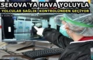 Yüksekova'ya Hava Yoluyla Gelenler Sağlık Kontrolünden...
