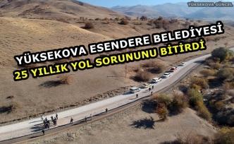 Yüksekova Esendere Belediyesi 25 Yıllık Yol Sorununu Bitirdi