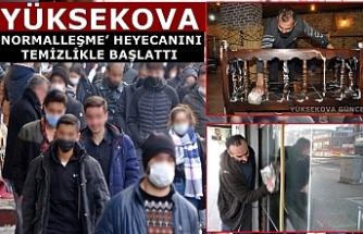 Yüksekova'da 'Normalleşme' Heyecanı Temizlikle Başladı