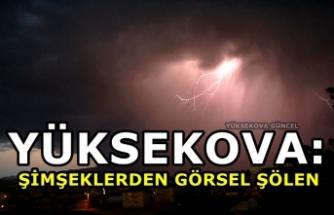 Yüksekova: Şimşeklerden Görsel Şölen