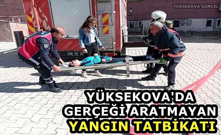 Yüksekova'da gerçeği aratmayan yangın tatbikatı