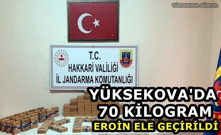 Yüksekova'da 70 kilogram eroin ele geçirildi