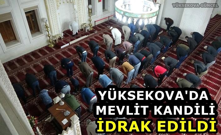 Yüksekova'da Mevlit Kandili idrak edildi