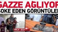 İsrail Gazze'ye ölüm yağdırıyor