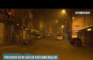Yüksekova'da 80 Saatlik Kısıtlama Başladı